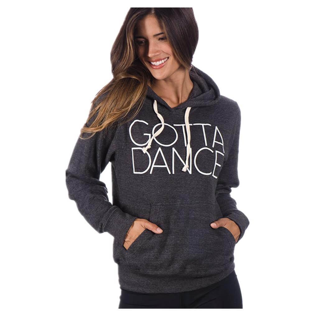"Covet Adult ""GOTTA DANCE"" Hoodie"