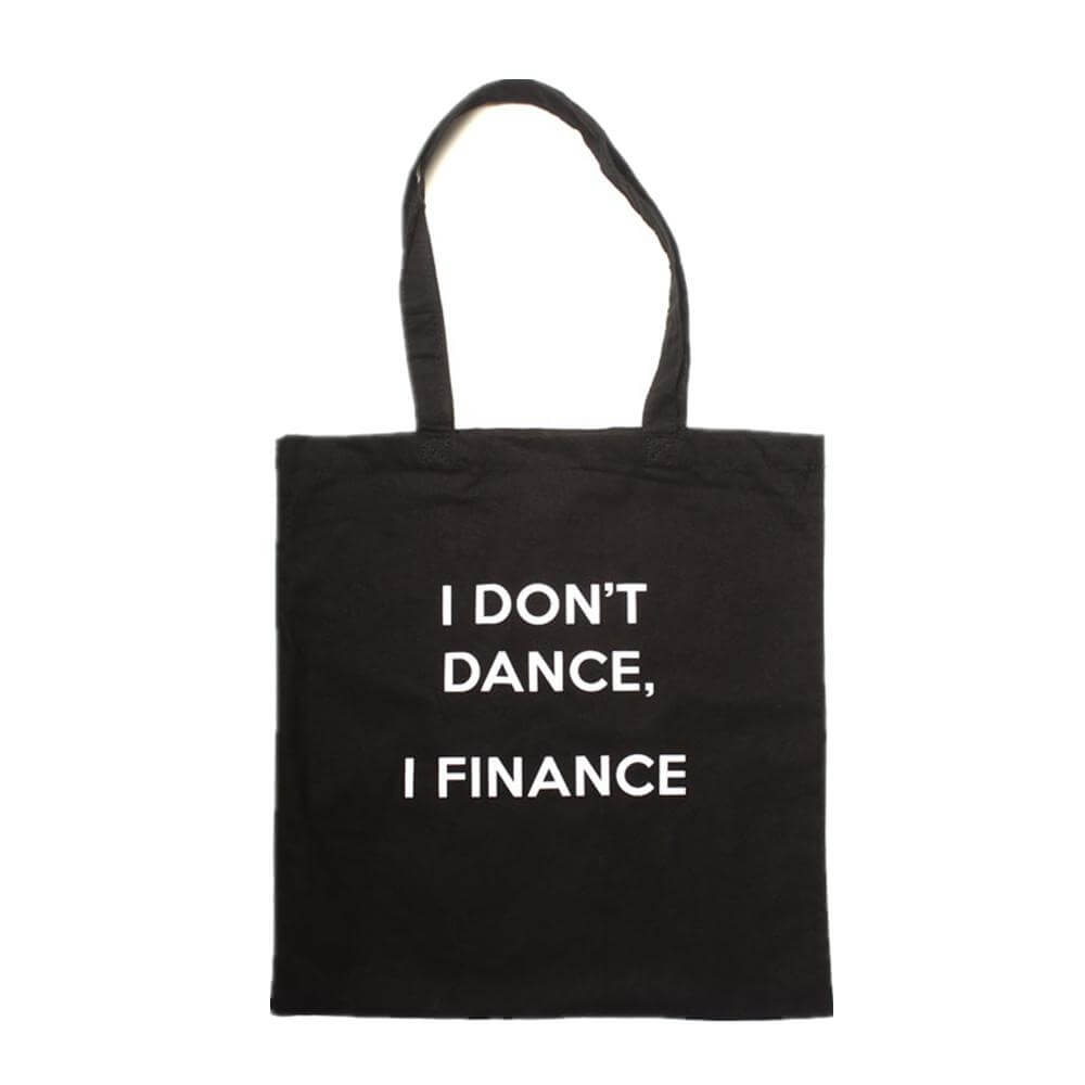"Covet ""I Don't Dance Tote"" Tote Bag"
