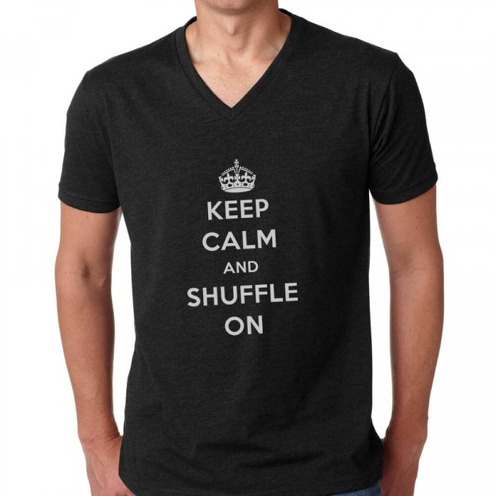 Covet Keep Calm and Shuffle On - Unisex V-Neck Tee