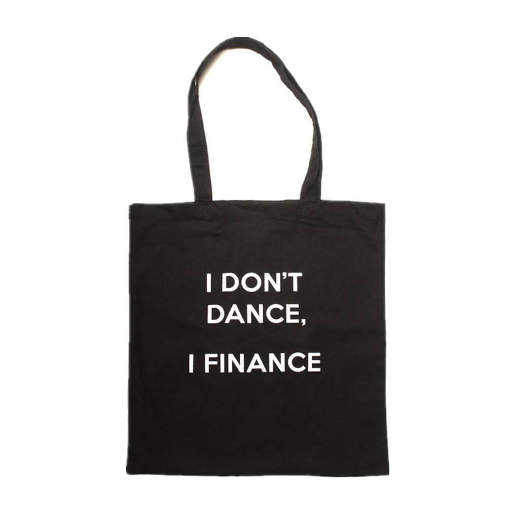 Covet I Dont Dance Tote Tote Bag
