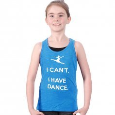 "Covet Child ""I Can\'t, I Have Dance\"" Tank Top"
