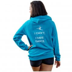 "Covet Adult ""I Can\'t, I Have Dance\"" Hoodie"