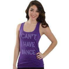 "Covet ""I Can\'t, I Have Dance\"" Racerback Tank"