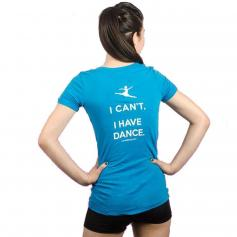 "Covet Adult ""I Can't, I Have Dance"" V-Neck Tee"